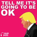 Tell Me It´s Going To Be OK