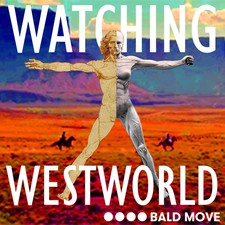 Watching Westworld
