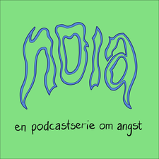Noia - en podcastserie om angst