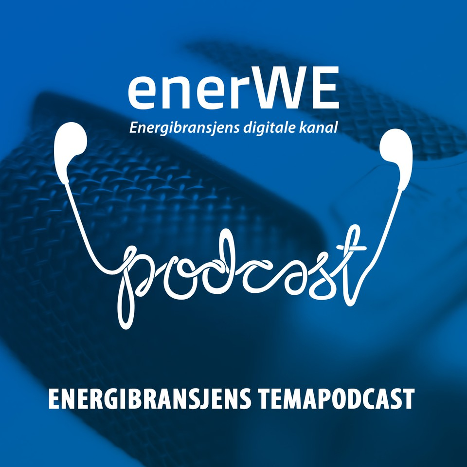Energibransjens temapodcast